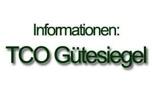 Das TCO Gütesiegel und der Anspruch an LED-Bildschirme
